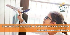 billetes de avión gratis santalucia